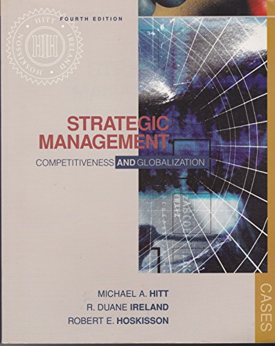9780324048926: Strategic Management: Competitiveness and Globalization, Cases with InfoTrac College Edition
