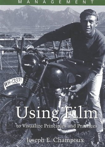 9780324053593: Management: Using Film to Visualize Principles and Practices