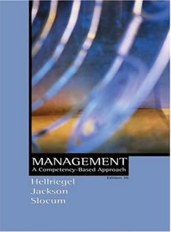 Study Guide to accompany Management: A Competency-Based: Hellriegel, Don, Jackson,