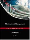 9780324055696: Multinational Management: A Strategic Approach