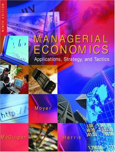 9780324058819: Managerial Economics: Applications, Strategy and Tactics