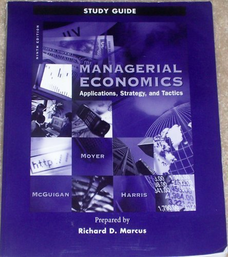 9780324058826: Managerial Economics: Applications, Strategy, and Tactics (Study Guide)