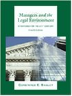 Managers and The Legal Environment: Strategies for the 21st Century: Bagley, Constance E.