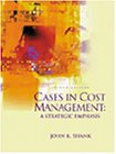 9780324062694: Cases In Cost Management: A Strategic Emphasis