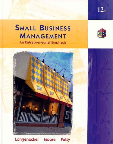 9780324065541: Small Business Management: An Entrepreneurial Emphasis