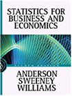 Statistics for Business and Economics: David R. Anderson,