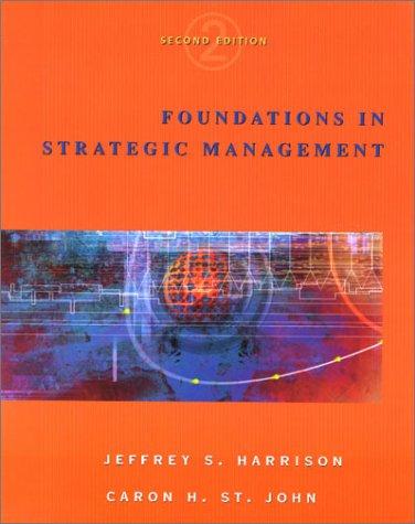 9780324070996: Foundations in Strategic Management