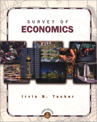 Survey of Economics (9780324072686) by Irvin B. Tucker