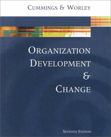 9780324072747: Organization Development and Change
