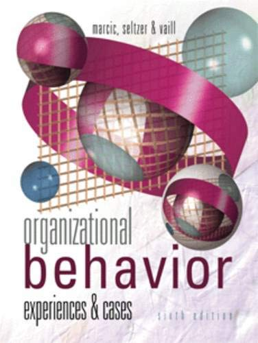 9780324072860: Organizational Behavior: Experiences and Cases