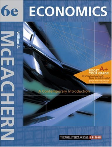 9780324072914: Economics: A Contemporary Introduction Wall Street Journal Edition with Xtra! CD-ROM and InfoTrac College Edition
