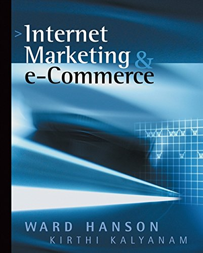 9780324074772: Internet Marketing and e-Commerce