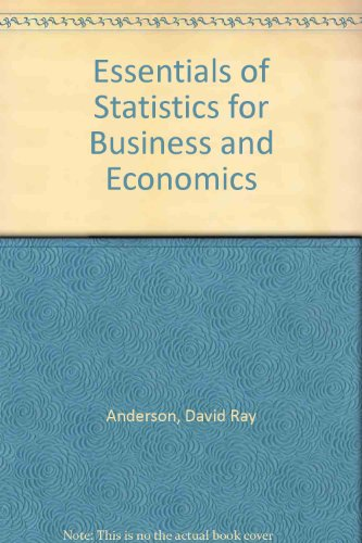 9780324079487: Essentials of Statistics for Business and Economics