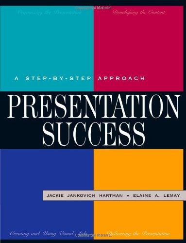 9780324100921: Presentation Success: A Step-by-Step Approach