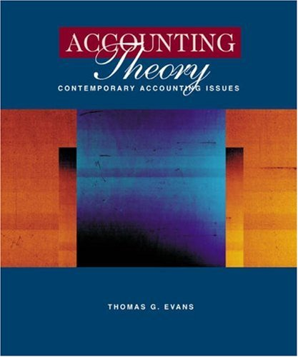 9780324107845: Accounting Theory: Contemporary Accounting Issues