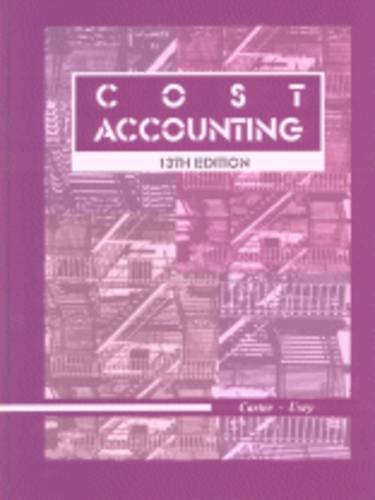 Cost Accounting: William K. Carter,
