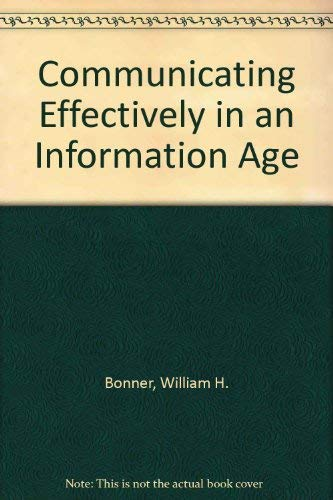 9780324109429: Communicating Effectively in an Information Age