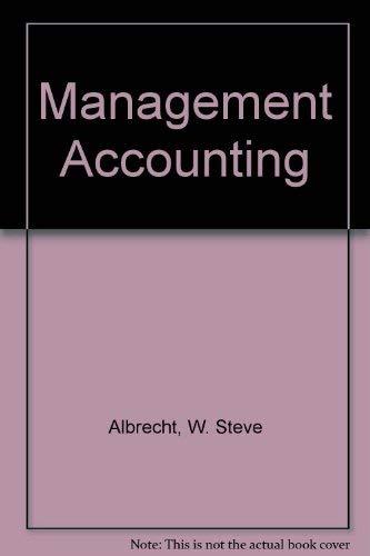 MANAGEMENT ACCOUNTING: W. Steve Albrecht