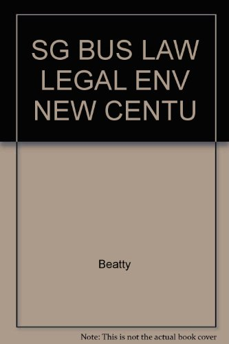 9780324111798: Business Law and the Legal Environment for a New Century: Study Guide
