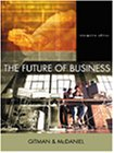 9780324113518: The Future of Business, Interactive Edition with Infotrac College Edition [With Info Trac College Edition]