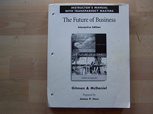 9780324113594: Instructors Manual with Transparency Masters the Future of Business Interactive Edition