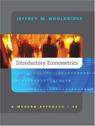 Introductory Econometrics: A Modern Approach: Wooldridge, Jeffrey M.