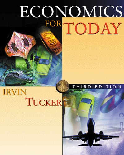 Economics for Today with Xtra! (9780324114751) by Irvin B. Tucker