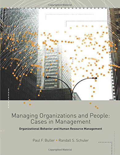 9780324116878: Managing Organizations and People: Caes In Management; Organizational Behavior and Human Resource Management