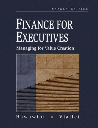 9780324117752: Finance for Executives: Managing for Value Creation