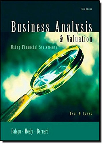 9780324118940: Business Analysis and Valuation Using