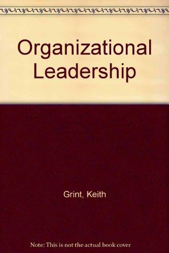 9780324120691: Organizational Leadership