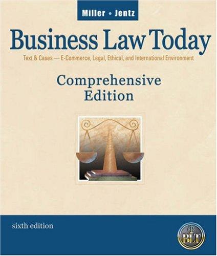 Business Law Today, Comprehensive: Roger LeRoy Miller,