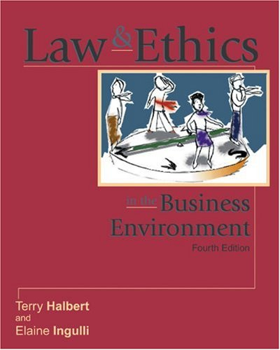 9780324121865: Law and Ethics in the Business Environment