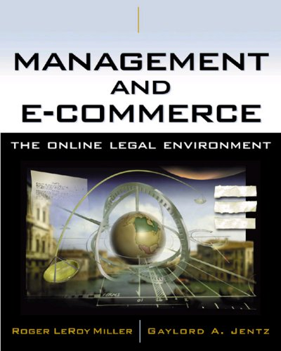 9780324122749: Management and E-Commerce: The Online Legal Environment