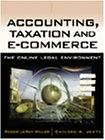 Accounting and Taxation and E-Commerce: The Online: Roger LeRoy Miller,