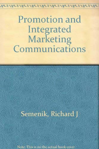 9780324125689: Promotion and Integrated Marketing Communication
