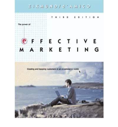 Effective Marketing: William G Zikmund