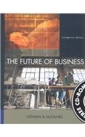 The Future of Business, Interactive Edition: Lawrence J. Gitman,