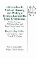 Introduction to Critical Thinking and Writing in Business Law and the Legal Environment: Roger ...
