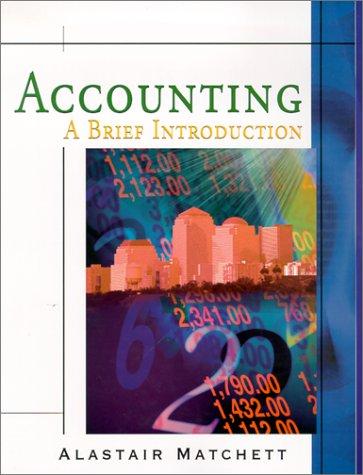 Accounting: A Brief Introduction: Alastair Matchett