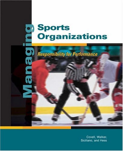 9780324131550: Managing Sports Organizations: Responsibility for Performance
