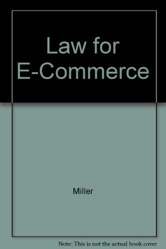 Law for E-Commerce: Miller, Roger Leroy,