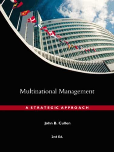 9780324132854: Multinational Management: A Strategic Approach