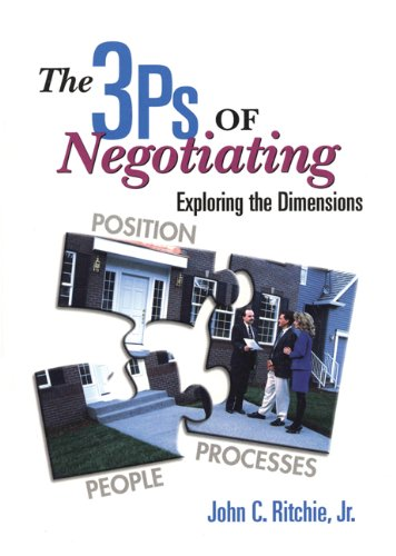 9780324134933: The 3 PS of Negotiating: Exploring the Dimensions Position Processes, People