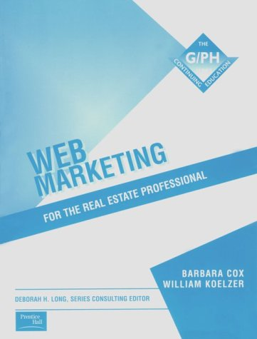9780324136654: Web Marketing for the Real Estate Professional