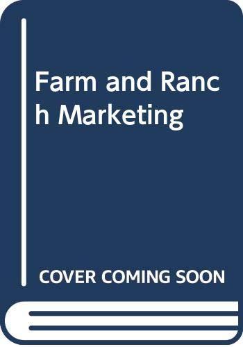 9780324137996: Farm and Ranch Marketing