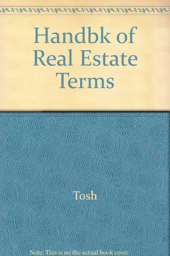 9780324138689: Handbook of Real Estate Terms