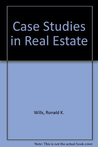9780324138764: Case Studies in Real Estate