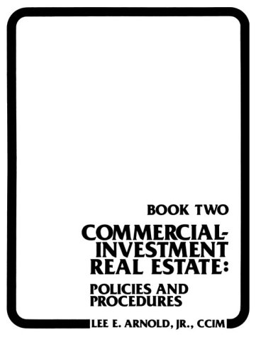 9780324138771: Commercial Investment Real Estate: Policies and Procedures
