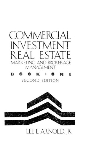 9780324138788: Commercial Investment Real Estate Book: Marketing and Brokerage Management